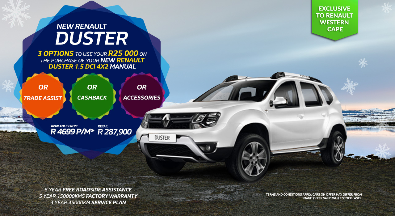 Duster Mania and Renault Western Cape | R25 000.00 Trade Assist / Cash back / Accessories From R 287,900.00