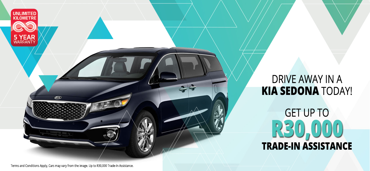 Drive Away in a KIA Sedona Today! Get Up to R30,000 Trade-In Assistance