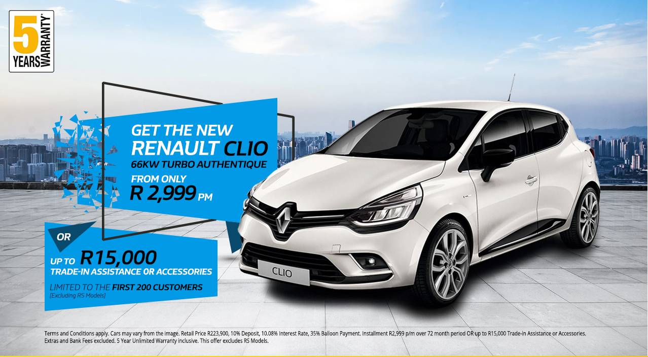 Get the new Renault Clio 66kw Turbo Authentique from only R2,999 p/m* or R15,000 Trade Assistance