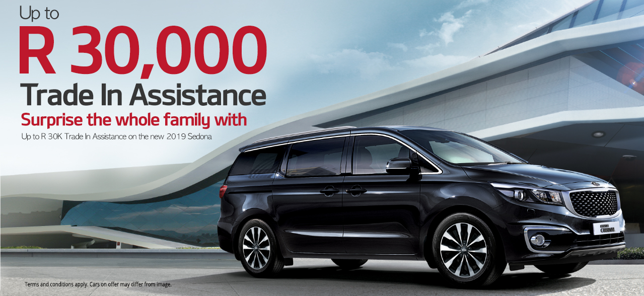 Surprise the whole family with up to R30 000 Trade-In Assistance on the 2019 Sedona
