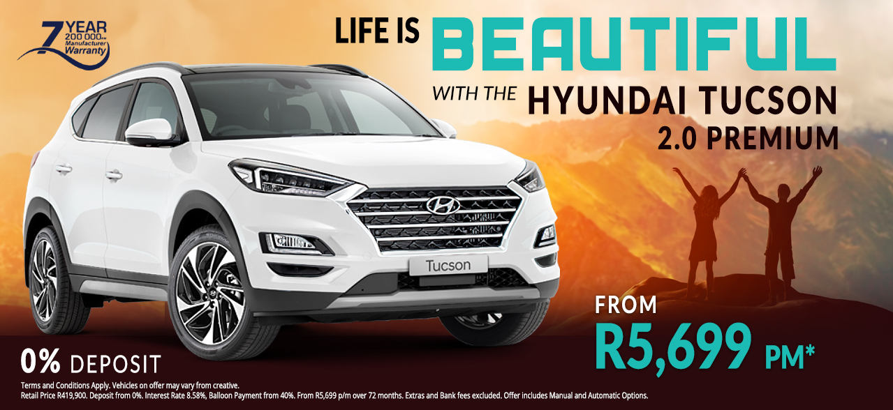 Life is beautiful with the Hyundai Tucson 2.0 Premium from R5,699 pm*