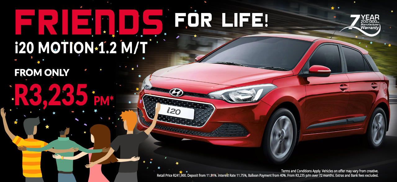 Friends for Life with the Hyundai i20 1.2 Motion M/T from R3,235 pm*