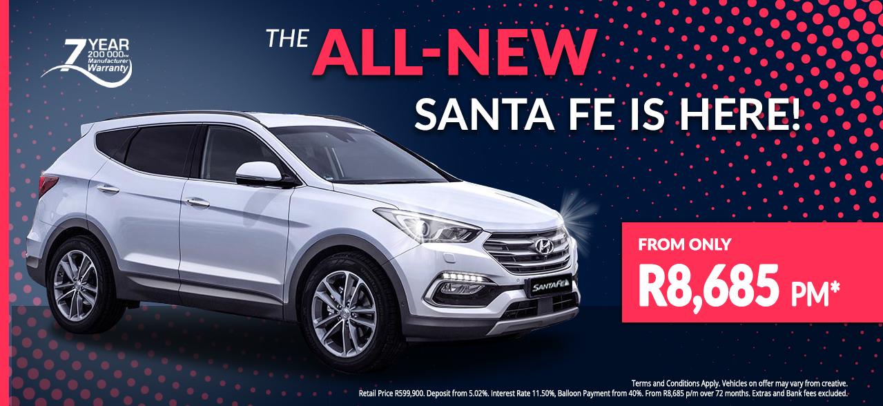 The all new Hyundai Santa Fe from R8,685 pm*
