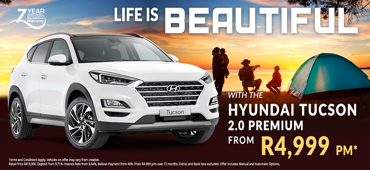 Life is beautiful with the Hyundai Tucson 2.0 Premium from R4,999 pm*
