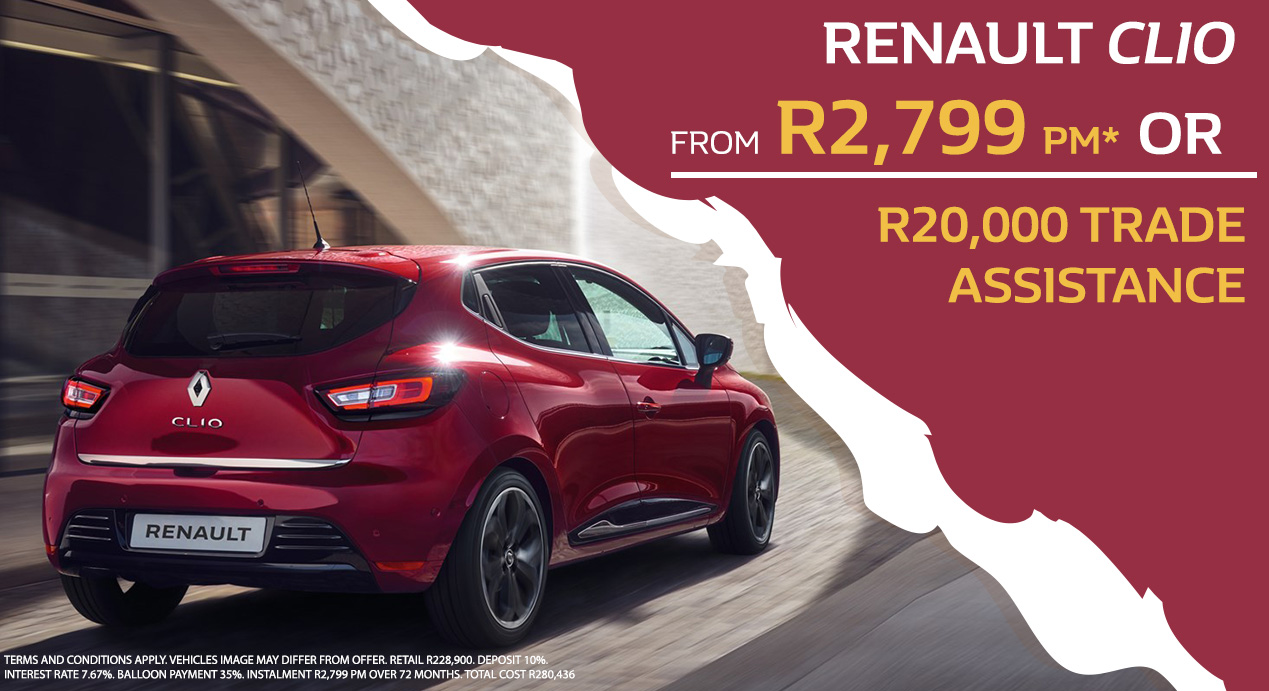 RENAULT CLIO FROM R2,799 PM*  OR R20,000 Trade Assistance