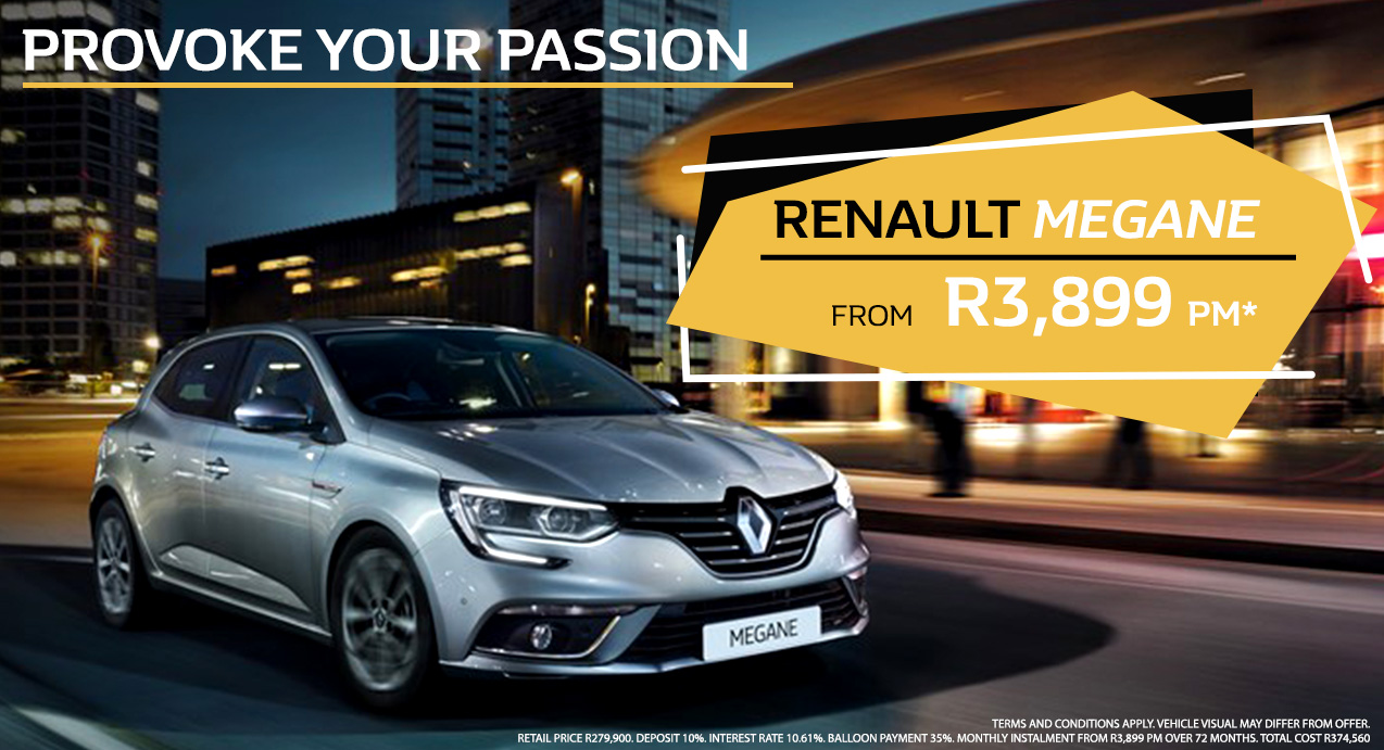 PROVOKE YOUR PASSION WITH THE RENAULT MEGANE  From R3,899 PM*