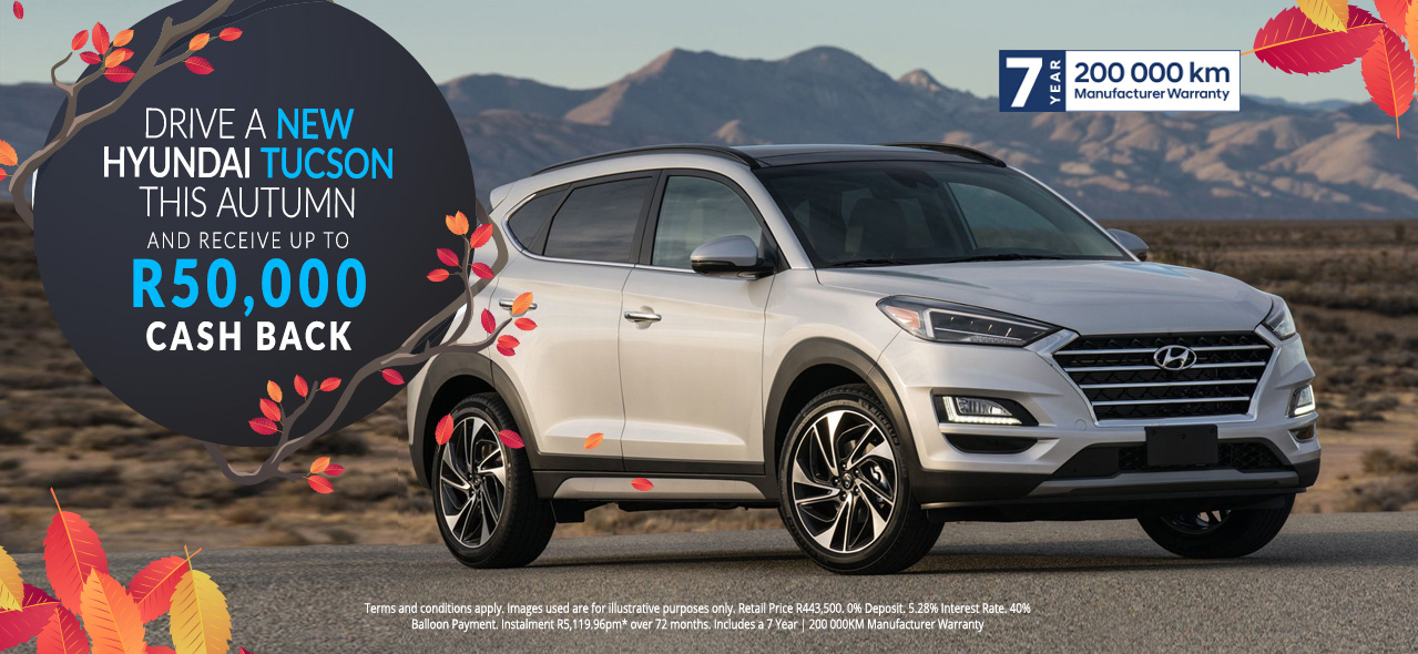 The Hyundai Tucson R50,000 Cash Back