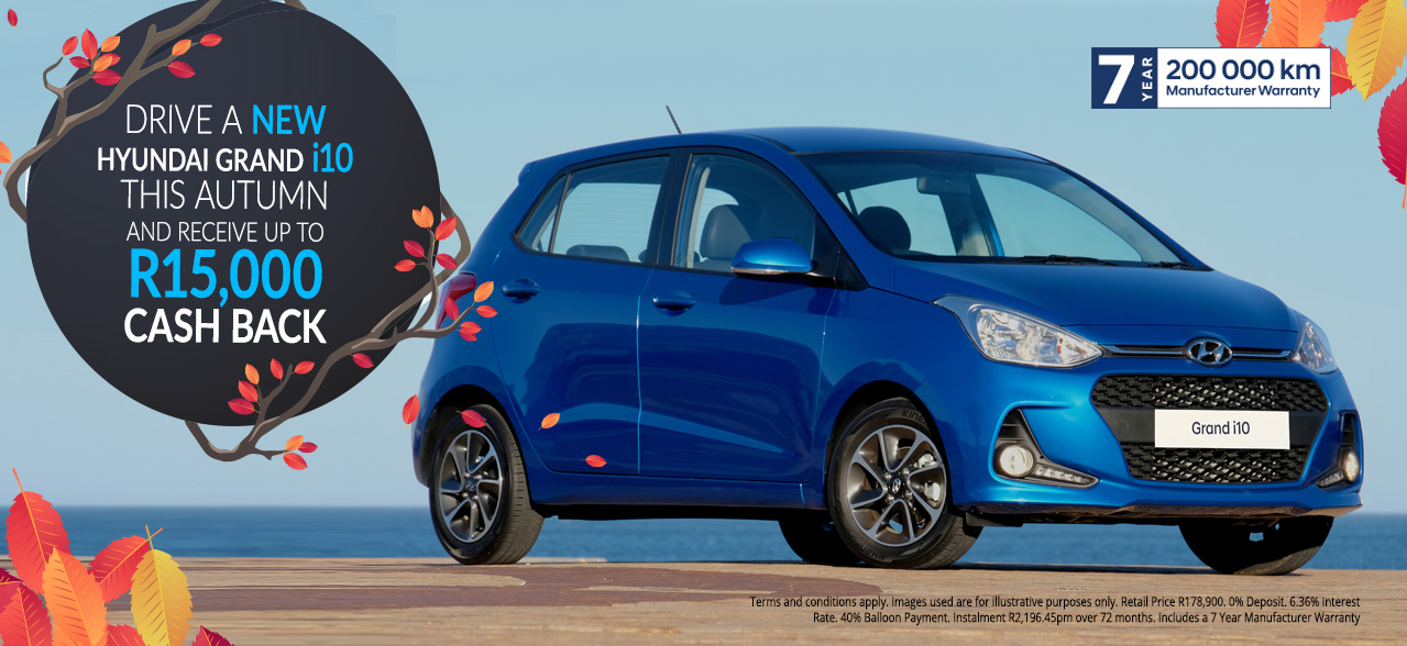 The Hyundai Grand i10 R15,000 Cash Back
